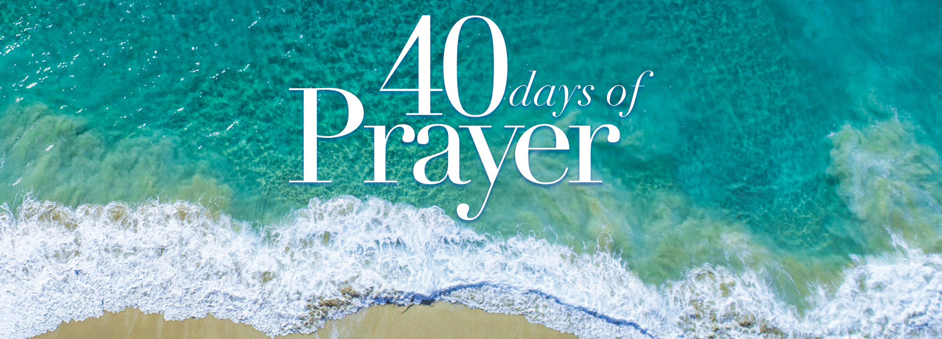 40 Days Of Prayer   Small Group