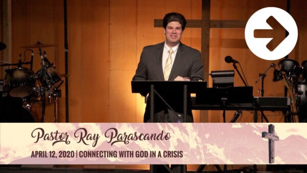 Connecting With God In A Crisis