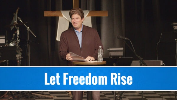 Let Freedom Rise