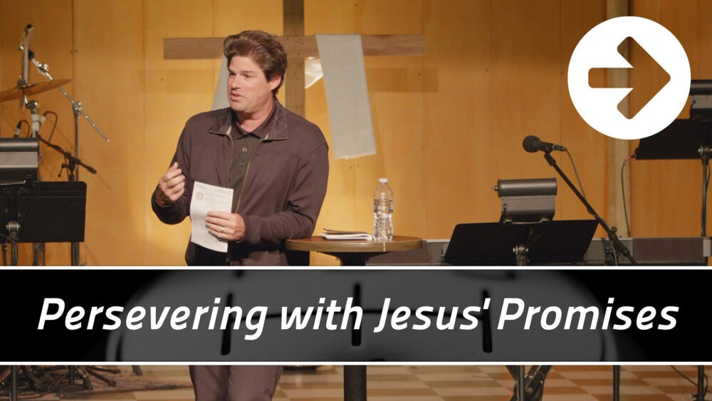 Persevering with Jesus' Promises  Image