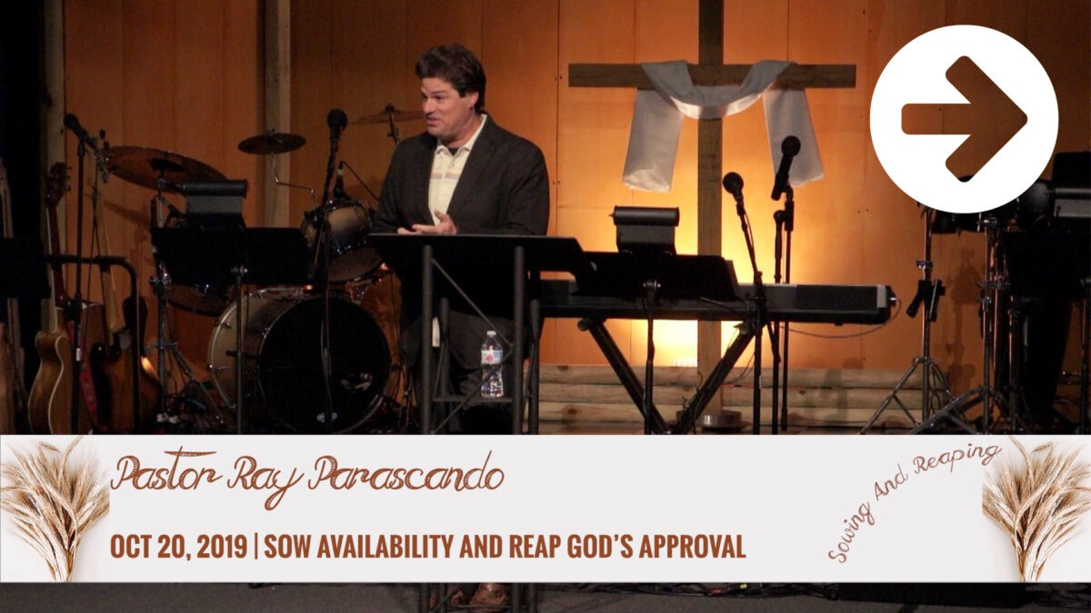 Sow Availability And Reap God's Approval  Image
