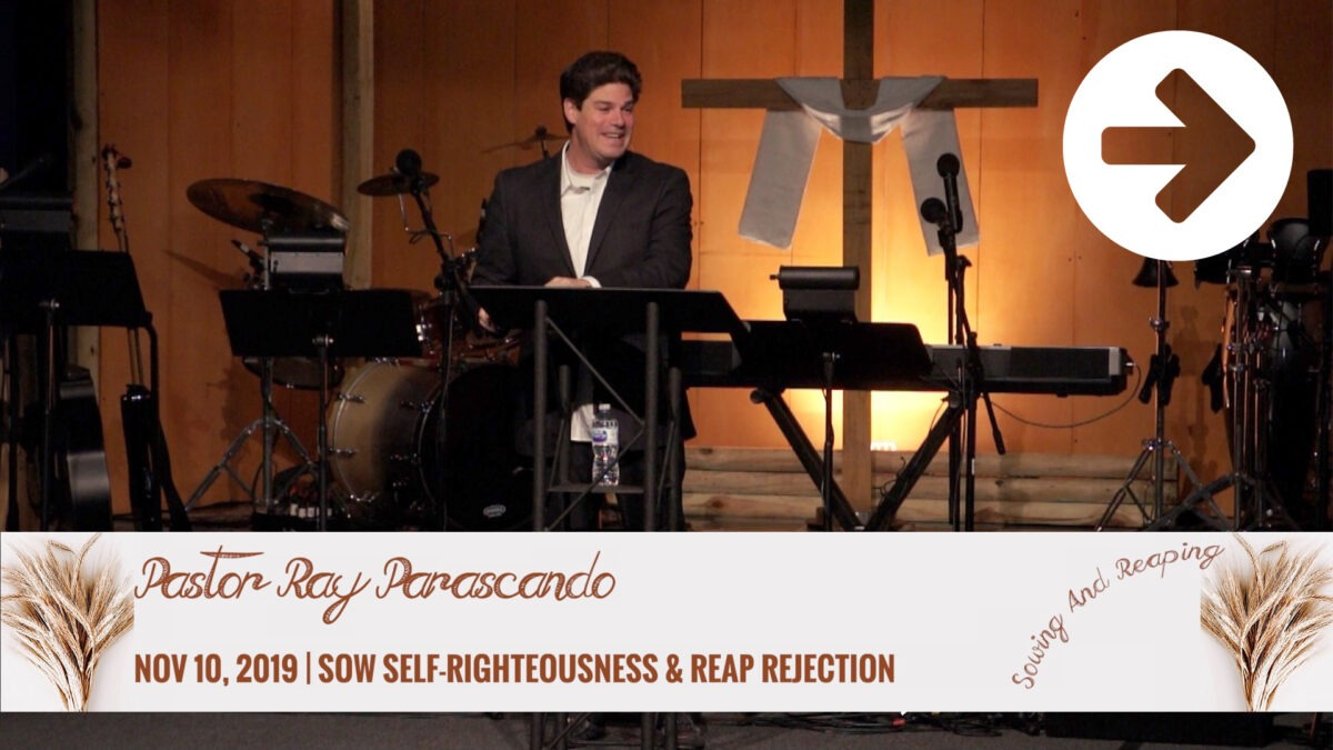 Sow Self-Righteousness And Reap Rejection Image