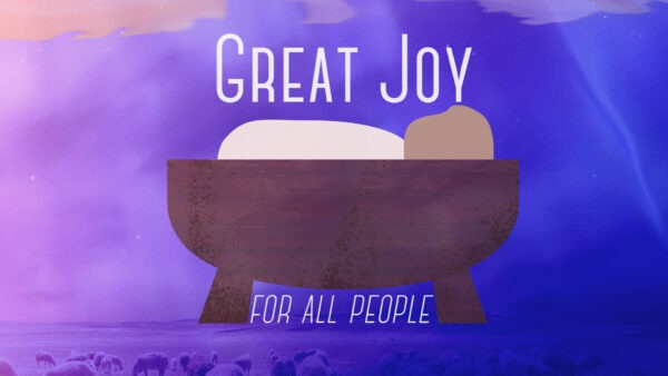 Great Joy For All Peopple