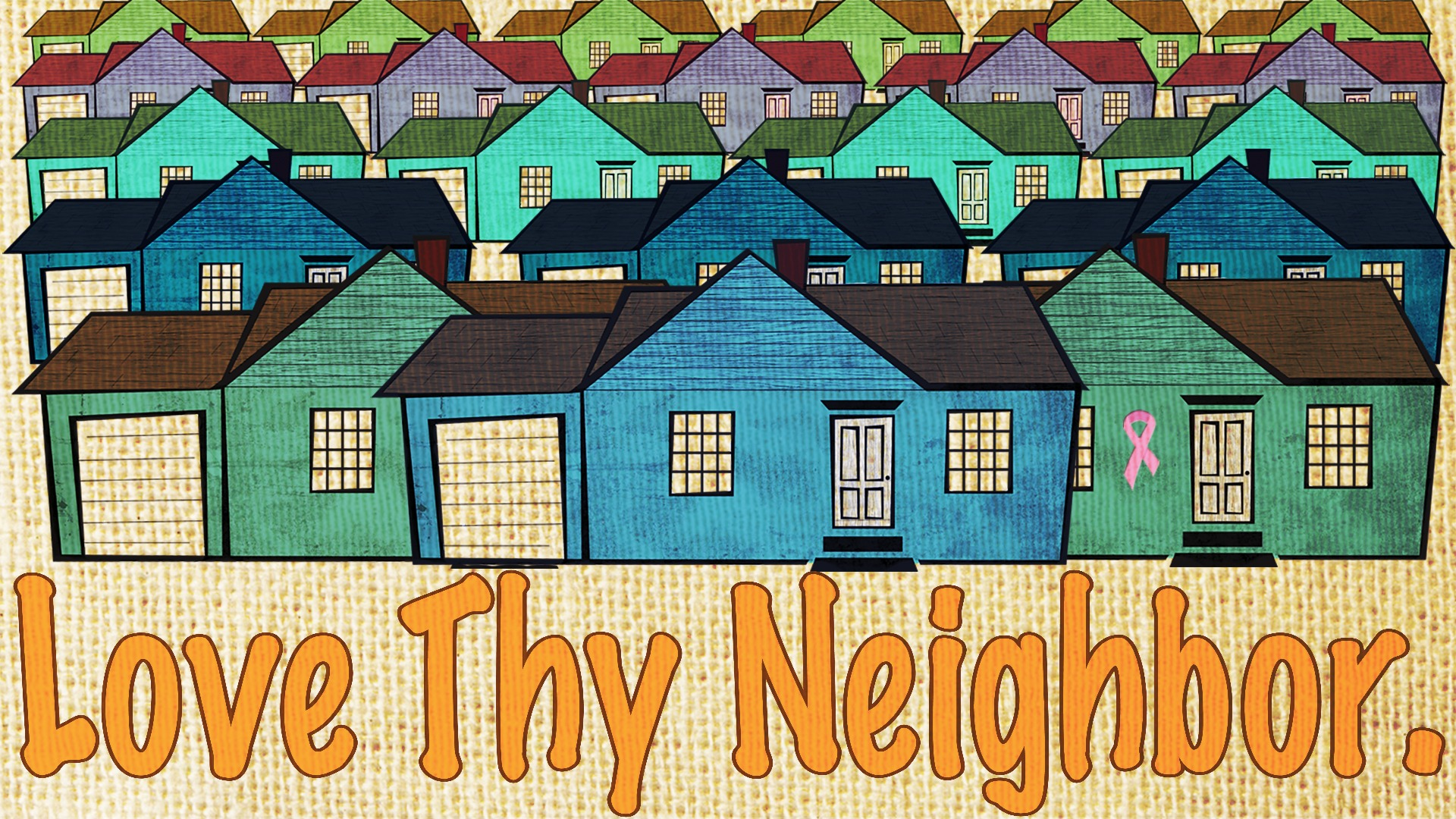 Love Thy Neighbor By Walking The Talk Image