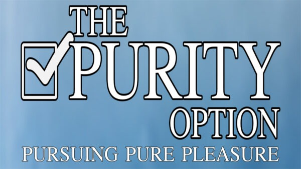 The Purity Option